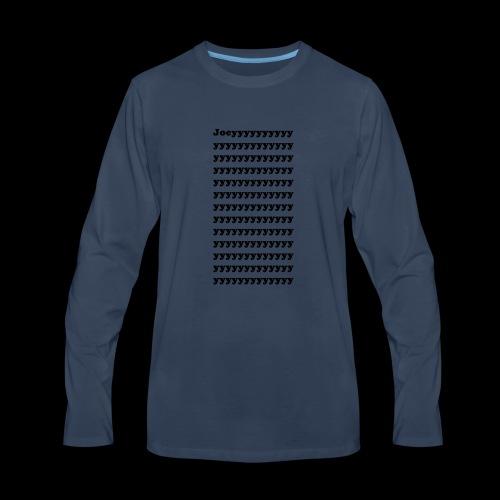 Joeyyyyyyyyyyyyyyyyyyyyyyyyyyyyyyyyyyyyyyyyyyyyyyy - Men's Premium Long Sleeve T-Shirt