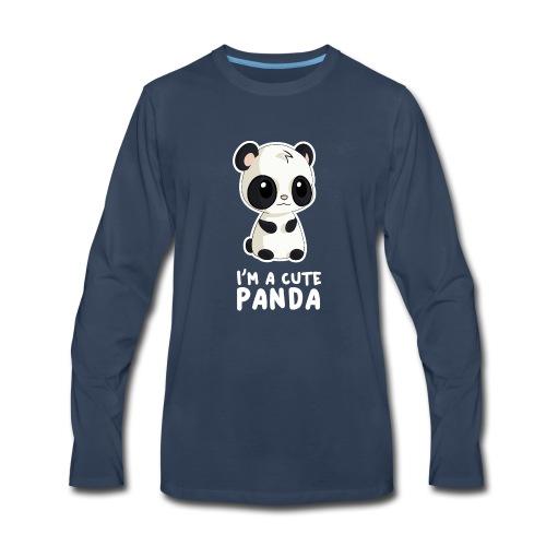 I'm a Cute Panda - Men's Premium Long Sleeve T-Shirt