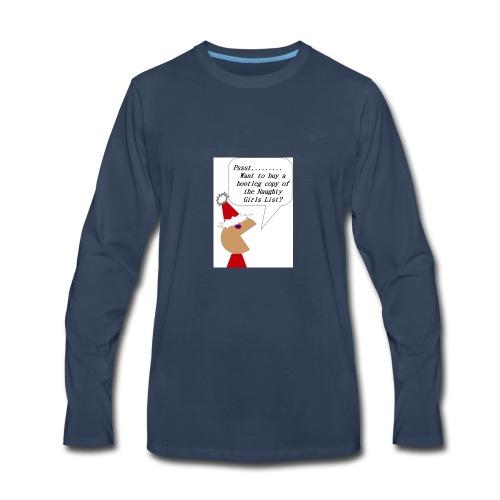 Naughty Girls List - Men's Premium Long Sleeve T-Shirt