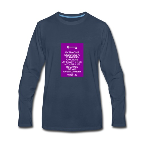 We all have a battle but we all don't win. - Men's Premium Long Sleeve T-Shirt