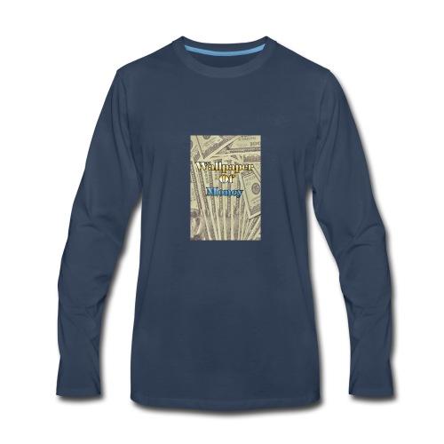 That money rain hard - Men's Premium Long Sleeve T-Shirt