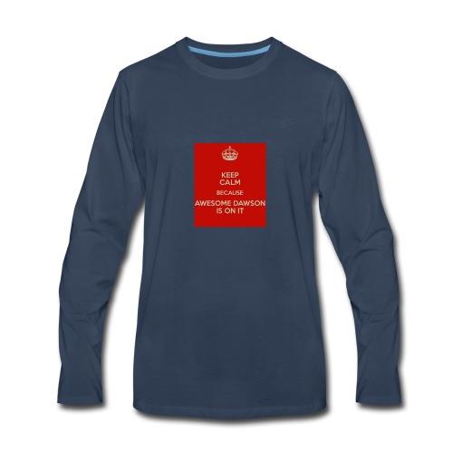 dawson is on it - Men's Premium Long Sleeve T-Shirt
