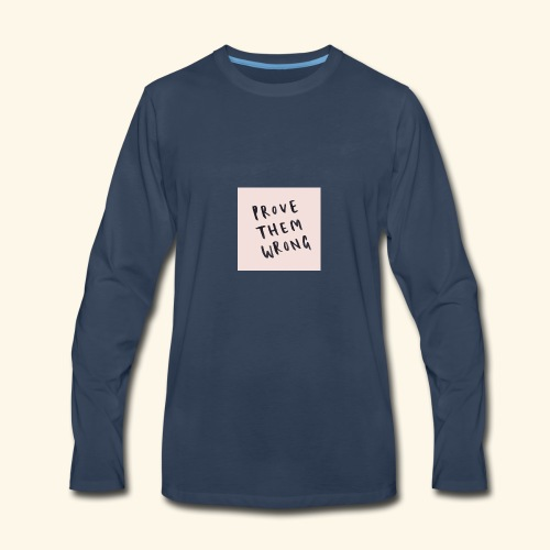 show em what you about - Men's Premium Long Sleeve T-Shirt