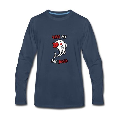 Kiss My Big Bass - Men's Premium Long Sleeve T-Shirt