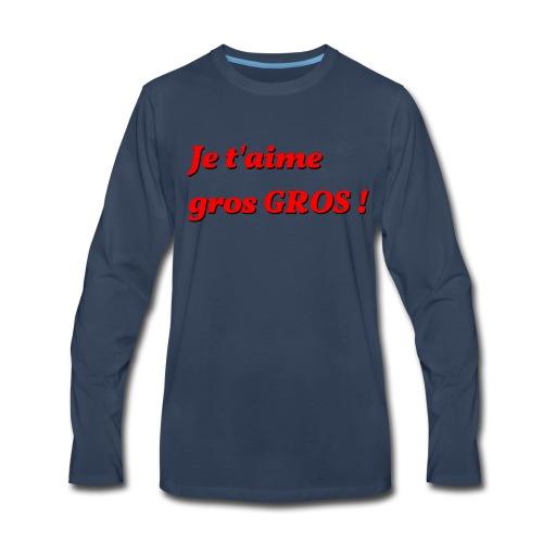 je t aime gros - Men's Premium Long Sleeve T-Shirt