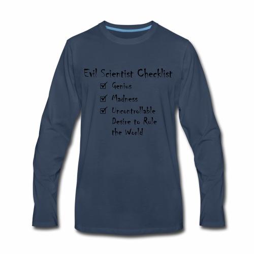 Evil Scientist Checklist - Men's Premium Long Sleeve T-Shirt