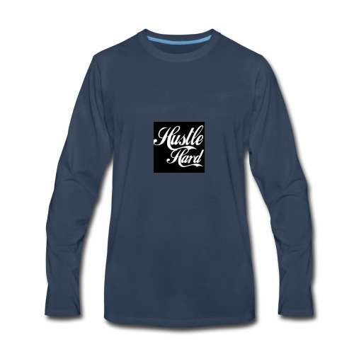 hustle hard - Men's Premium Long Sleeve T-Shirt