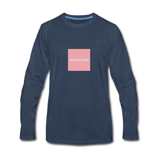 Sfill that bitch - Men's Premium Long Sleeve T-Shirt