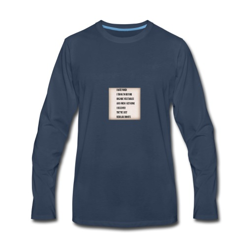 Funny Quote - Men's Premium Long Sleeve T-Shirt