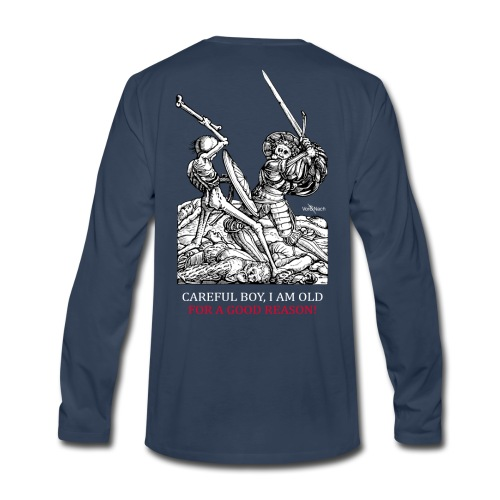 I am old for a good reason - Men's Premium Long Sleeve T-Shirt