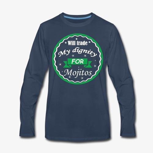 Trade dignity for mojitos - Men's Premium Long Sleeve T-Shirt