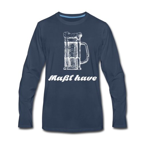 Masst have - Men's Premium Long Sleeve T-Shirt