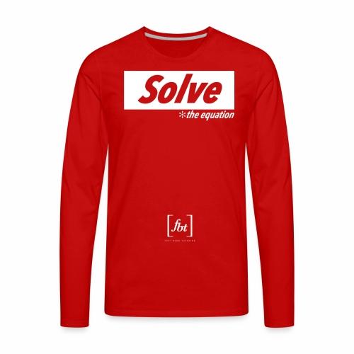 Solve the Equation [fbt] - Men's Premium Long Sleeve T-Shirt
