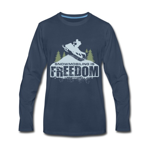 Snowmobiling is Freedom - Men's Premium Long Sleeve T-Shirt