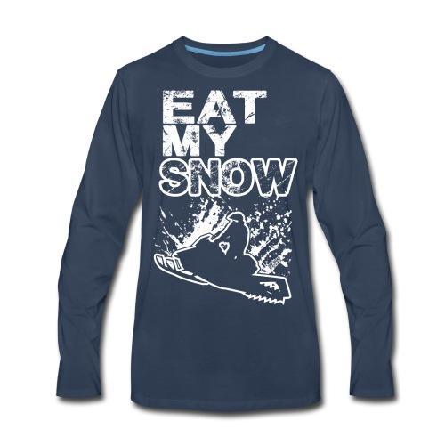 Snowmobile Eat My Snow - Men's Premium Long Sleeve T-Shirt