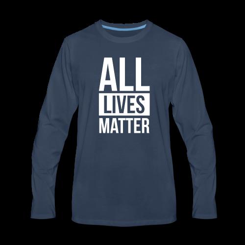 All Lives Matter - Men's Premium Long Sleeve T-Shirt