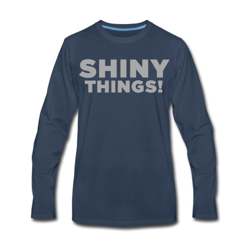 Shiny Things. Funny ADHD Quote - Men's Premium Long Sleeve T-Shirt