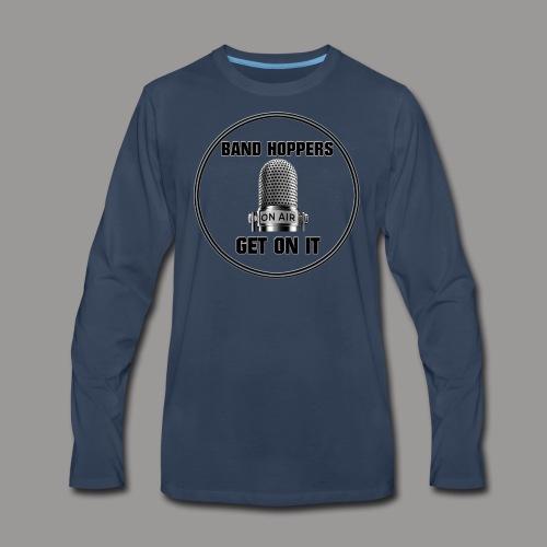 GET ON IT BH - Men's Premium Long Sleeve T-Shirt