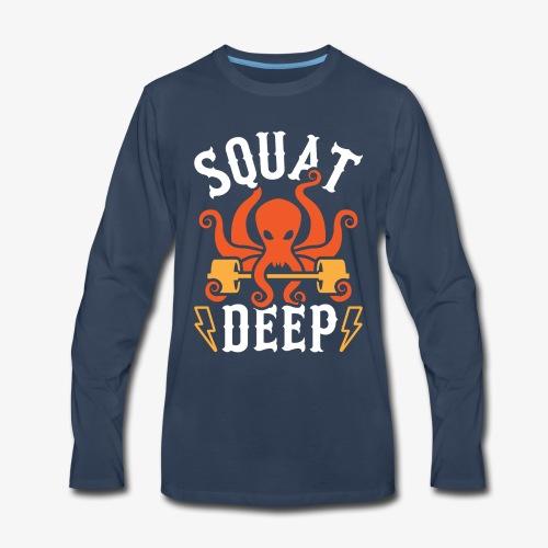 Squat Deep Kraken - Men's Premium Long Sleeve T-Shirt