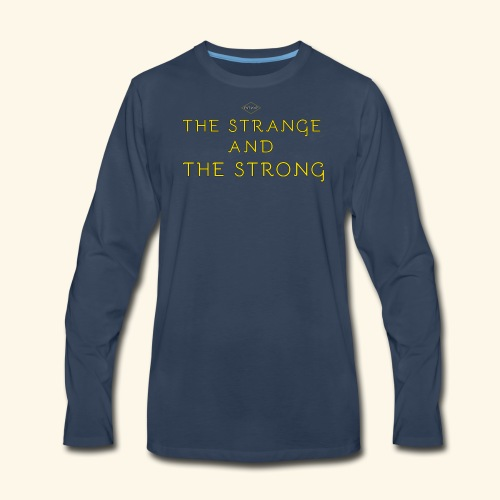 The Strange and The Strong Apparel - Men's Premium Long Sleeve T-Shirt