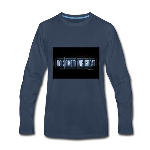 Do Something Great - Men's Premium Long Sleeve T-Shirt
