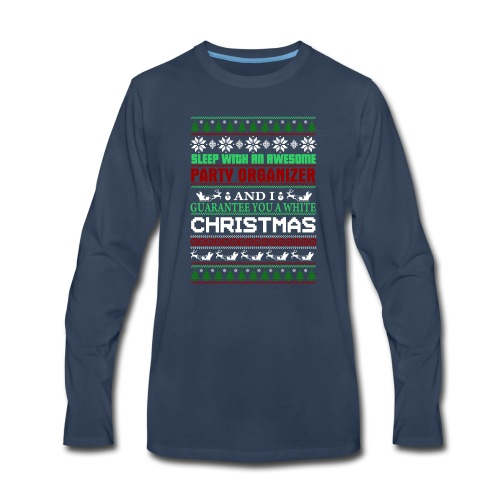 UGLY SWEATER PARTY ORGANIZER T-SHIRTS - Men's Premium Long Sleeve T-Shirt
