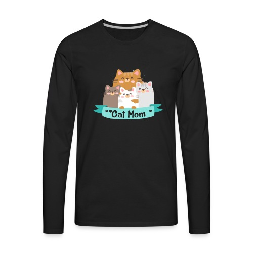 Cat MOM, Cat Mother, Cat Mum, Mother's Day - Men's Premium Long Sleeve T-Shirt