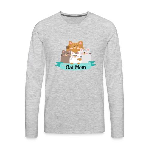 Cat MOM, Cat Mother, Cat Mum, Mother's Day - Men's Premium Long Sleeve T-Shirt