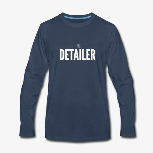 The Detailer - Men's Premium Long Sleeve T-Shirt