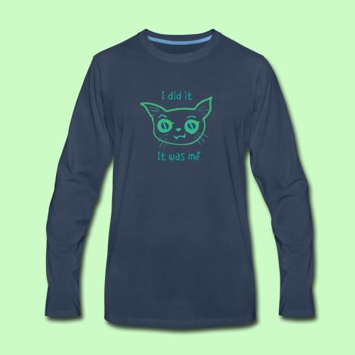I did it - Men's Premium Long Sleeve T-Shirt