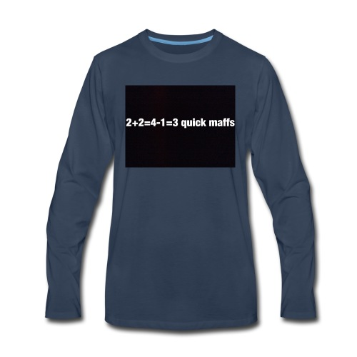 quick maffs - Men's Premium Long Sleeve T-Shirt