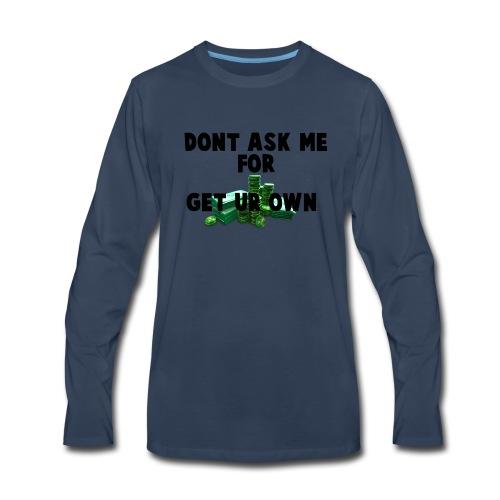 DO NOT ASK MEH - Men's Premium Long Sleeve T-Shirt
