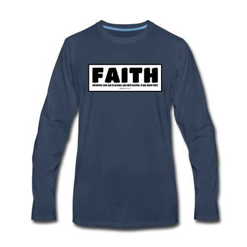 Faith - Faith, hope, and love - Men's Premium Long Sleeve T-Shirt
