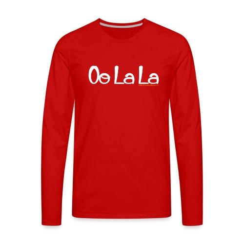 Oo La La - Men's Premium Long Sleeve T-Shirt