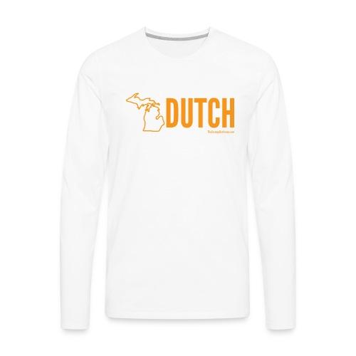 Michigan Dutch (orange) - Men's Premium Long Sleeve T-Shirt