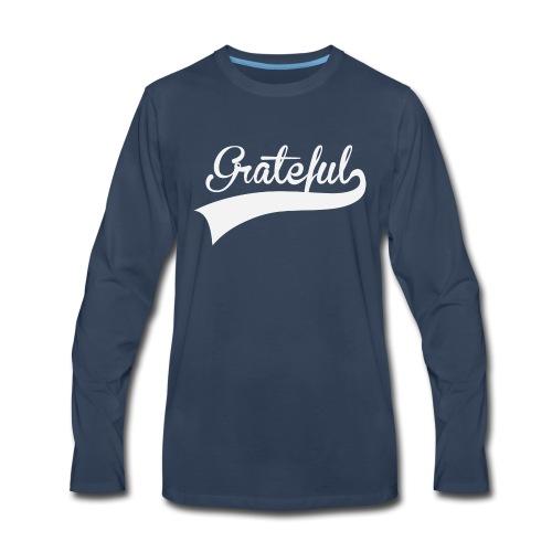 Grateful Classic Sport Tee - Men's Premium Long Sleeve T-Shirt