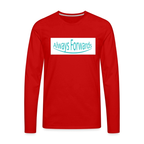 Always Forwards - Men's Premium Long Sleeve T-Shirt