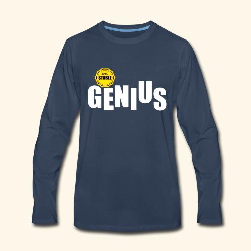 100% stable genius - Men's Premium Long Sleeve T-Shirt