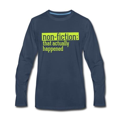 non fiction.png - Men's Premium Long Sleeve T-Shirt