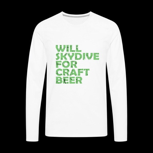skydive for craft beer - Men's Premium Long Sleeve T-Shirt