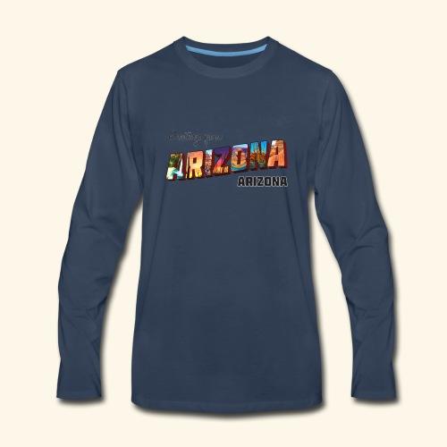 Greetings from Arizona - Men's Premium Long Sleeve T-Shirt