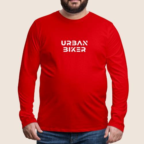 Urban Biker White - Men's Premium Long Sleeve T-Shirt