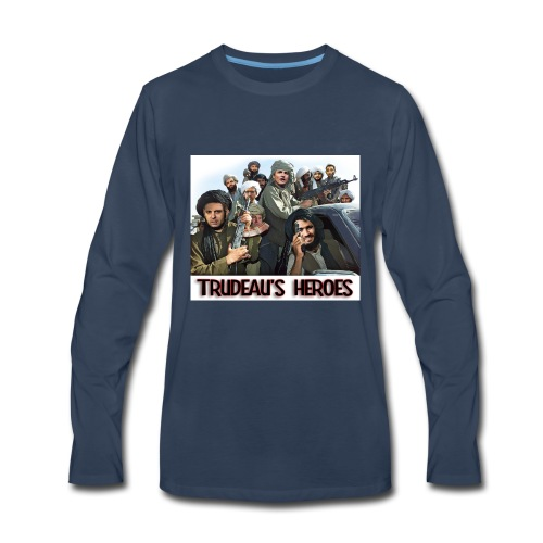 Trudeau's Heroes - Men's Premium Long Sleeve T-Shirt