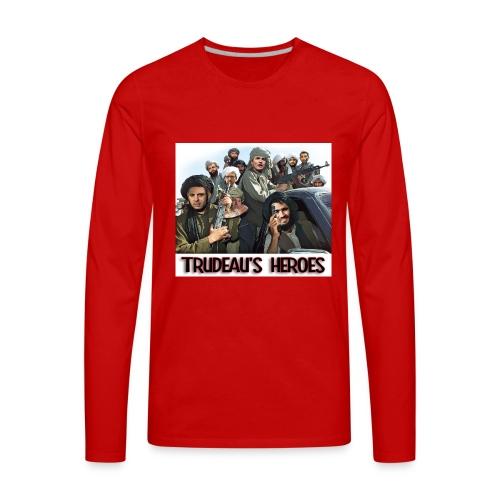Trudeau's Heroes - Men's Premium Long Sleeve T-Shirt