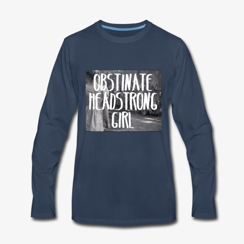 Obstinate Headstrong Girl - Men's Premium Long Sleeve T-Shirt