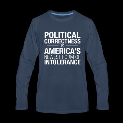 Political Correctness Sucks - Men's Premium Long Sleeve T-Shirt