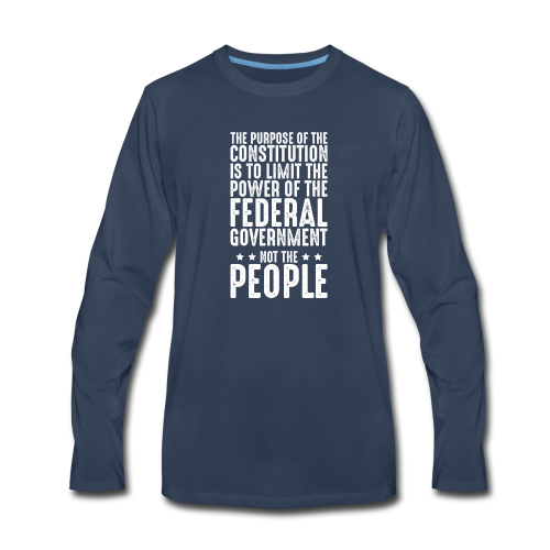 Purpose Of The Constitution - Men's Premium Long Sleeve T-Shirt