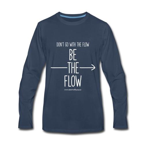 Be The Flow - Men's Premium Long Sleeve T-Shirt