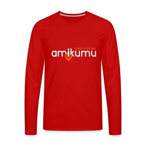 Kaptu min per Amikumu Blanka - Men's Premium Long Sleeve T-Shirt