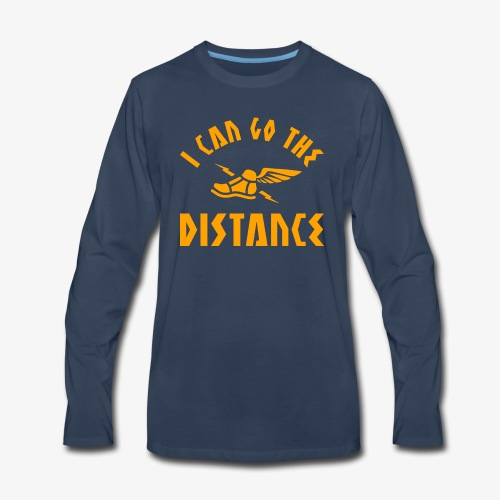 I Can Go The Distance - Men's Premium Long Sleeve T-Shirt